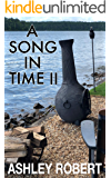 A Song In Time II