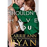 Shouldn't Have You (Fractured Connections Book 2)