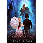 The Ghoul of Christmas Past: Blue Moon Investigations Book 16 - A Snarky Paranormal Detective Mystery