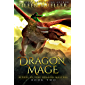 Dragon Mage: Riders of Fire Dragon Masters, Book Two - A Dragons' Realm young adult epic fantasy adventure