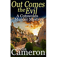 OUT COMES THE EVIL a gripping Cotswolds murder mystery full of twists (Alex Duggins Book 2) (English Edition)