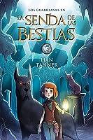 La Senda De Las Bestias (Literatura Juvenil (A