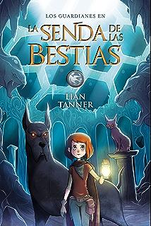 La Senda de las Bestias (Literatura Juvenil (A Partir De 12 Años) -