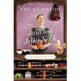 The Jam and Jelly Nook (An Amish Marketplace Novel)