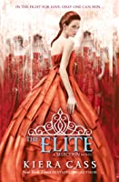 The Elite (The Selection Book 2) (The Selection
