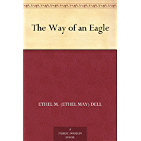 The Way of an Eagle (English Edition)