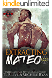 Extracting Mateo (Special Forces: Operation Alpha) (Project ROOT Book 2)
