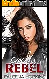 Cocky Rebel : Sofia Sol Cocker (Cocker Brothers, The Cocky Series Book 13) (English Edition)