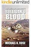 Sullivan's Blood (The Sullivan Saga Book 4)