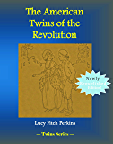 The American Twins of the Revolution: Twins Series