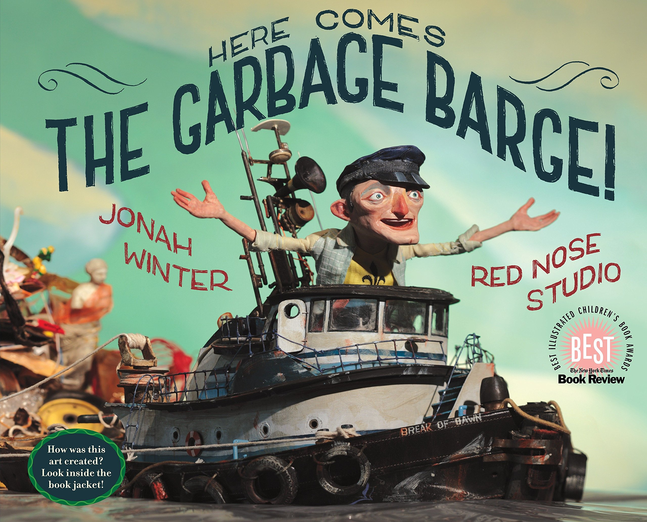 Here Comes The Garbage Barge!: Amazon co uk: Jonah Winter: Books