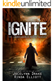 Ignite (Unbreakable Bonds Series Book 7)