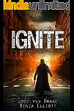 Ignite (Unbreakable Bonds Series Book 7)