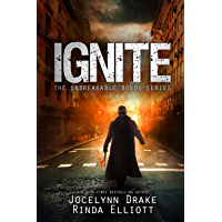Ignite (Unbreakable Bonds Book 7) (English Edition)