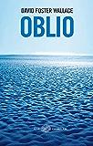 Oblio (Einaudi. Stile libero big Vol. 1316)