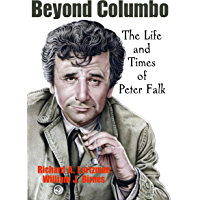 Beyond Columbo: The Life and Times of Peter Falk