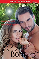 Wolf Bond [The Venn Pack in Love 2] (Siren Publishing Classic)