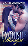 Exquisite Betrayal (English Edition)