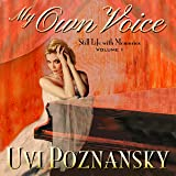 My Own Voice: Still Life with Memories, Book 1