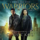 Warriors: I Bring the Fire Series, Book 5