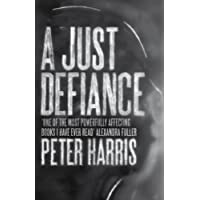 A Just Defiance: The Bombmakers, the Insurgents and a Legendary Treason Trial