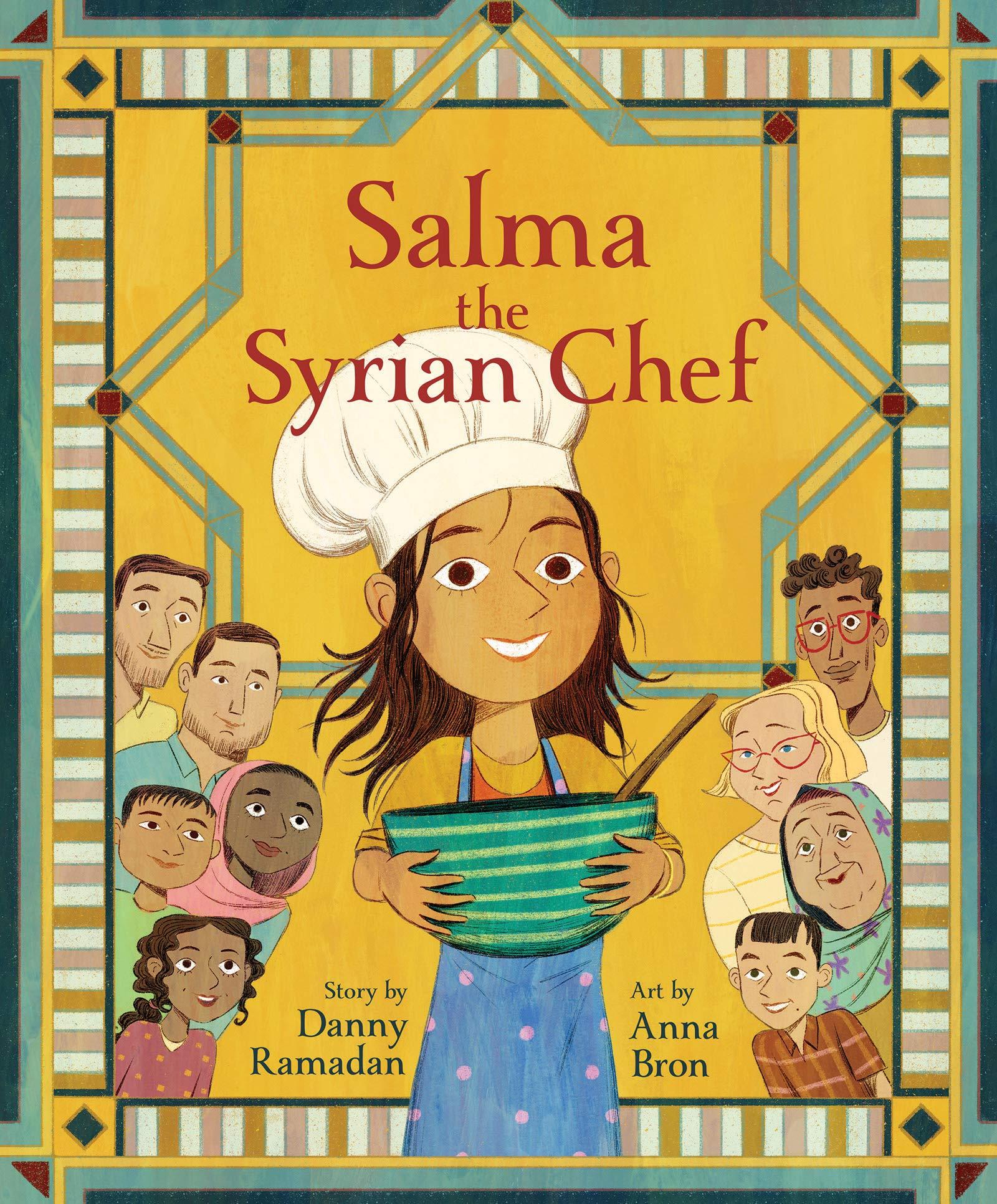 Salma the Syrian Chef: Ramadan, Danny, Bron, Anna: 9781773213750 ...
