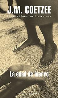 La edad de hierro (Spanish Edition)
