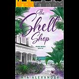 The Shell Shop (Pearl Beach Series Book 6)