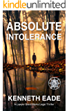 Absolute Intolerance: A Lawyer Brent Marks Legal Thriller (Brent Marks Legal Thriller Series Book 6)