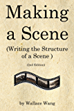 Making a Scene: Writing the Structure of a Scene