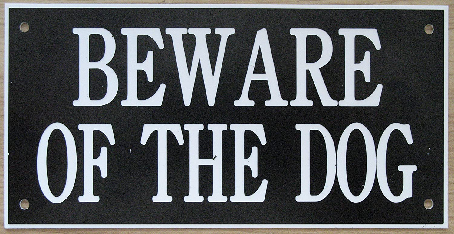 6in x 3in ACRYLIC BEWARE OF THE DOG SIGN IN BLACK WITH WHITE PRINT EXPRESSIONS ENGRAVERS LTD