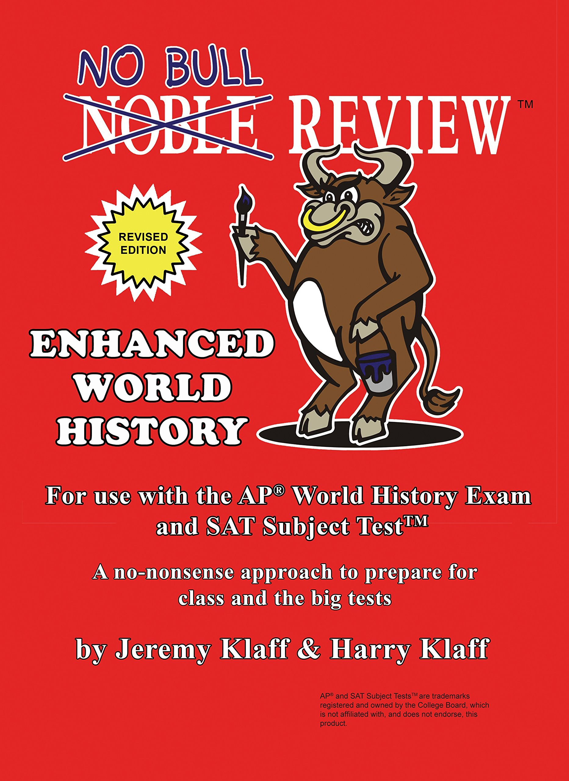 No Bull Review (2018 Edition) - For Use with the AP World History Exam and SAT Subject Test