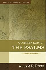 A Commentary on the Psalms: 90-150 (Kregel Exegetical Library) Hardcover