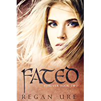Fated (Forever Book 2) (English Edition)