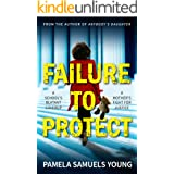 Failure to Protect (Dre Thomas and Angela Evans Series Book 4)