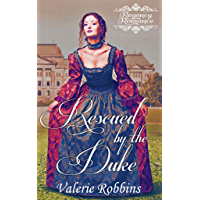 Rescued by the Duke (Regency Romance) (English Edition)