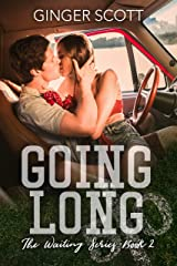 Going Long (Waiting on the Sidelines Book 2) Kindle Edition