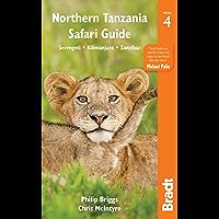 Northern Tanzania: Serengeti, Kilimanjaro, Zanzibar (Bradt Travel Guides)