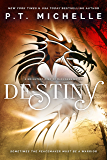 Destiny: Book 3 (Brightest Kind of Darkness)