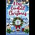 A Cosy Candlelit Christmas: A wonderfully festive feel good romance (An Unforgettable Christmas Book 2)