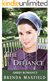 Amish Romance: The Defiance (Emma's Story Book 2)