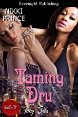 Taming Dru (Once Upon a Dream Book 4) Kindle Edition