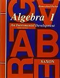 Algebra 1: An Incremental Development, Homeschool Packet