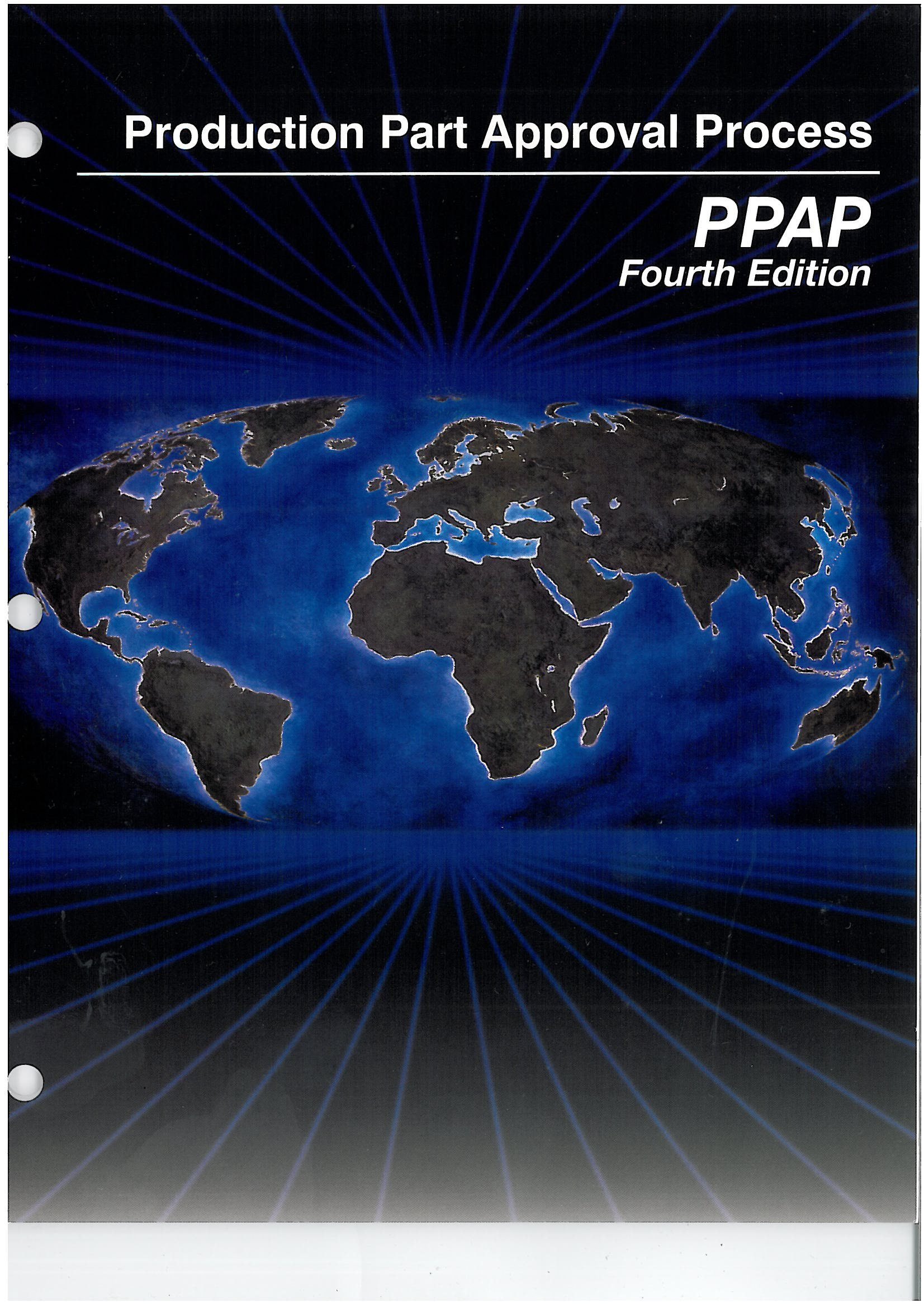 Production Part Approval Process (PPAP), 4th Edition: Amazon.co.uk:  9781605340937: Books