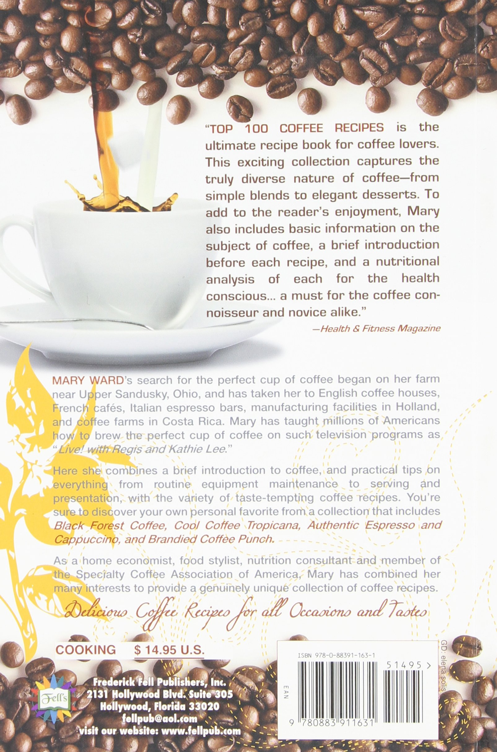 Top 100 Coffee Recipes: A Cookbook for Coffee Lovers: Mary Vard ...