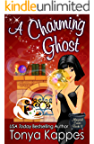 A Charming Ghost: A Cozy Paranormal Mystery (Magical Cures Mystery Series Book 8)