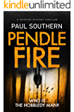 Pendle Fire: a gripping mystery thriller