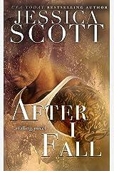 After I Fall: A Falling Novel