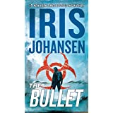 The Bullet (Eve Duncan Book 27)