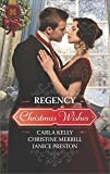 Regency Christmas Wishes: Captain Grey's Christmas Proposal\Her Christmas Temptation\Awakening His Sleeping Beauty